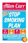 Your Personal Stop Smoking Plan : The Revolutionary Method for Quitting Cigarettes, E-Cigarettes and All Nicotine Products - eBook