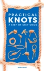 Practical Knots : A Step-by-step Guide - eBook