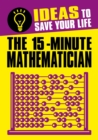 The 15-Minute Mathematician - eBook