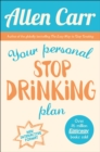 Your Personal Stop Drinking Plan : The Revolutionary Method for Quitting Alcohol - Book