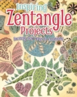 Inspiring Zentangle Projects : Exciting new ways to creativity - eBook