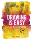 Drawing is Easy : A step-by-step guide - Book