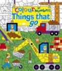 Colour by Numbers: Things That Go - Book