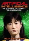 Artificial Intelligence: the Quest for the Ultimate Thinking Machine - Book