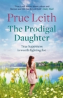 The Prodigal Daughter : a gripping family saga full of life-changing decisions, love and conflict - eBook