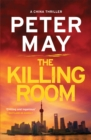The Killing Room : A gripping thriller and a tense hunt for a killer (China Thriller 3) - Book