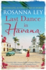 Last Dance in Havana : Escape to Cuba with the perfect holiday read! - Book