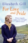 For Love and Pride : When Tragedy Strikes, Their Bond is Put to the Test - eBook