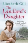 The Landlord's Daughter : His Duty is to God, But His Heart is With Her - eBook