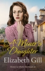A Miner's Daughter : Home is Where the Heart is... - eBook