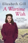 A Wartime Wish : As War Fades, They Must Rebuild Their Lives... - eBook