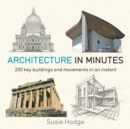Architecture In Minutes - Book
