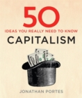50 Capitalism Ideas You Really Need to Know - Book