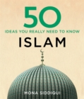 50 Islam Ideas You Really Need to Know - Book