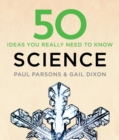 50 Science Ideas You Really Need to Know - eBook