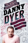 The World According to Danny Dyer : Life Lessons from the East End - eBook