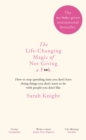 The Life-Changing Magic of Not Giving a F**k : The bestselling book everyone is talking about - Book