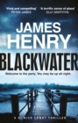 Blackwater : Introducing the DI Nicholas Lowry thrillers - eBook