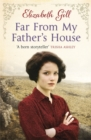 Far From My Father's House - Book