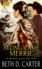 Along Came Merrie - eBook