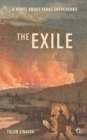 The Exile : A Novel about Taras Shevchenko - eBook