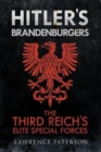 Hitler's Brandenburgers : The Third Reich Elite Special Forces - Book
