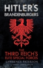 Hitler's Brandenburgers : The Third Reich Elite Special Forces - eBook