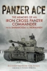 Panzer Ace : The Memoirs of an Iron Cross Panzer Commander from Barbarossa to Normandy - Book