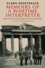 Memoirs of a Wartime Interpreter : From the Battle of Rzhev to the Discovery of Hitler's Berlin Bunker - Book