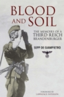Blood and Soil : The Memoir of A Third Reich Brandenburger - eBook
