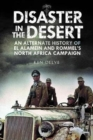 Disaster in the Desert : An Alternate History of El Alamein and Rommel's North Africa Campaign - Book
