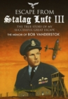 Escape from Stalag Luft III : The True Story of My Successful Great Escape - Book