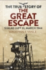 Stalag Luft III Breakout : The Men of the Great Escape - Book
