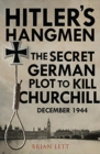 Hitler's Hangmen : The Plot to Kill Churchill - Book