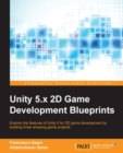 Unity 5.x 2D Game Development Blueprints - eBook