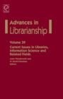 Current Issues in Libraries, Information Science and Related Fields - Book