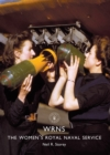 WRNS : The Women's Royal Naval Service - Book
