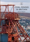 Coal Mining in Britain - Book