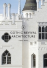 Gothic Revival Architecture - Book