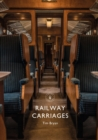 Railway Carriages - eBook