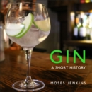 Gin : A Short History - Book