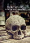Traditions of Death and Burial - eBook