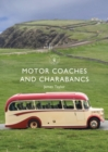 Motor Coaches and Charabancs - eBook
