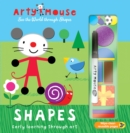 Arty Mouse - Shapes : Early Learning Through Art - Book