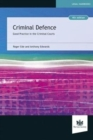 Criminal Defence : Good Practice in the Criminal Courts - Book