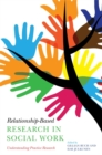 Relationship-Based Research in Social Work : Understanding Practice Research - eBook