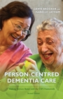 Person-Centred Dementia Care, Second Edition : Making Services Better with the VIPS Framework - eBook