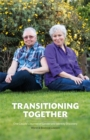 Transitioning Together : One Couple's Journey of Gender and Identity Discovery - eBook