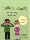 Callum Kindly and the Very Weird Child : A story about sharing your home with a new child - eBook
