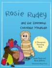 Rosie Rudey and the Enormous Chocolate Mountain : A story about hunger, overeating and using food for comfort - eBook